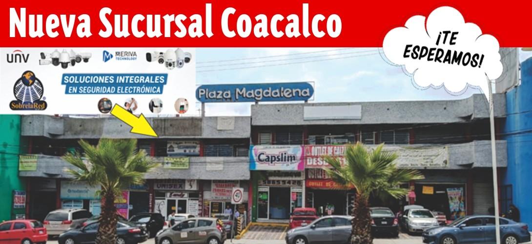 Nueva Sucursal Coacalco